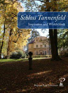 Das Buch zur Ausstellung beinhaltet auch eine Zusammenfassung der Geschichte Tannenfelds.