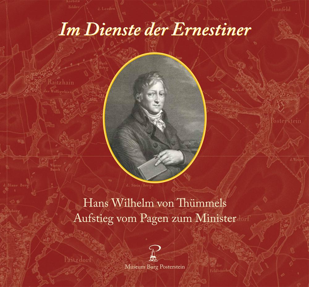 Buch-Titel Im Dienste der Ernestiner - Hans Wilhelm von Thümmels Aufstieg vom Pagen zum Minister