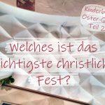 #Kinderburg Oster-Quiz Teil 2: Schafe fürs Leben – Welches ist das wichtigste christliche Fest?