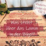#Kinderburg Oster-Quiz Teil 3: Schafe fürs Leben – Was steht über das Lamm in der Bibel?