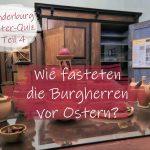 #Kinderburg Oster-Quiz Teil 4: Schafe fürs Leben – Wie fasteten die Burgherren vor Ostern?