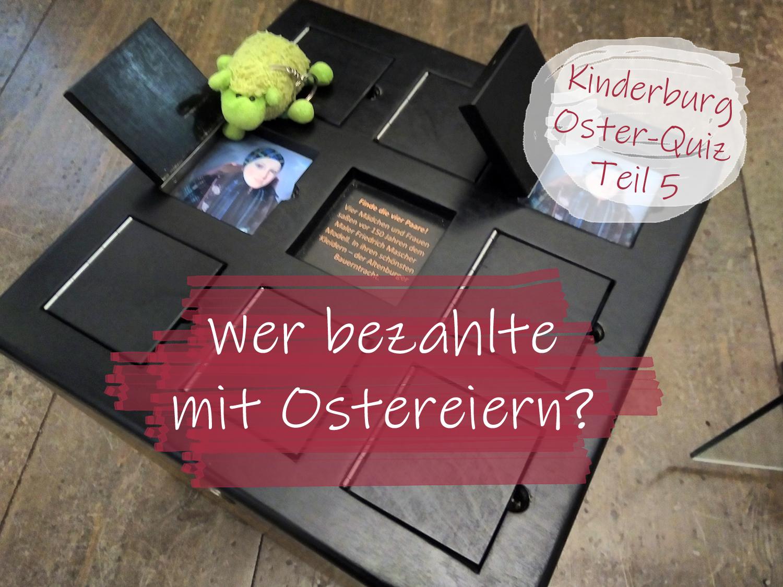 Oster-Quiz Burg Posterstein Teil 5