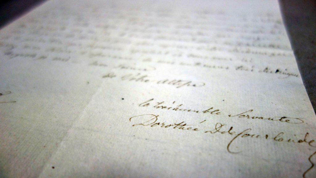 Viele ungehobene Schätze schlummern in Archiven - hier ein Brief von Anna Dorothea von Kurland (Sammlung Museum Burg Posterstein)