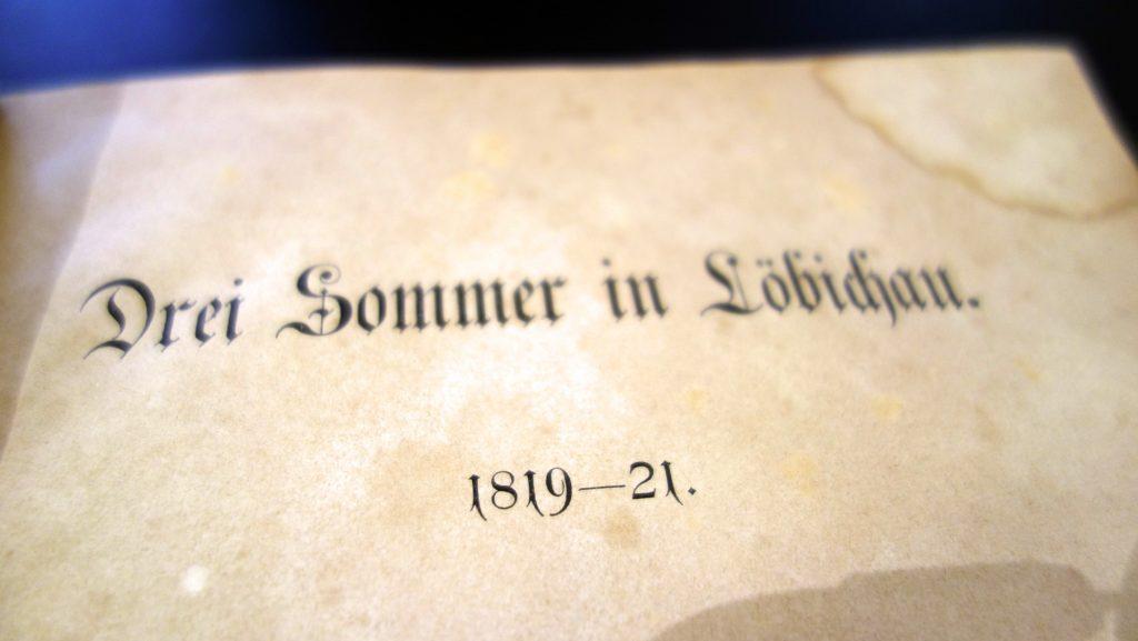 50 Jahre später schrieb Emilie von Binzer ihre Erinnerungen an ihre drei Sommer in Löbichau auf.