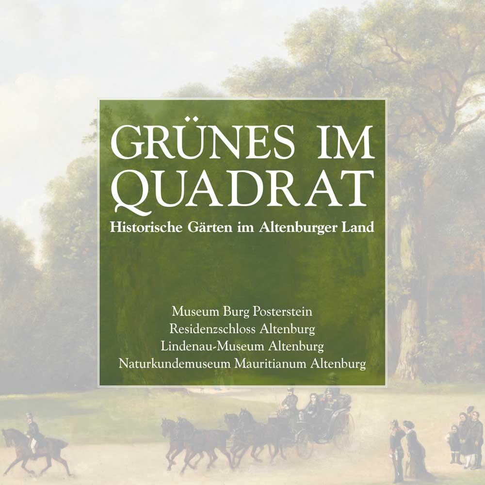 """Die Ausstellungsreihe """"Grünes im Quadrat"""" umfasst nicht nur vier Ausstellungen mit Gartenthema, es erscheint auch das zugehörige Buch """"Grünes im Quadrat"""" im Sandstein Verlag."""